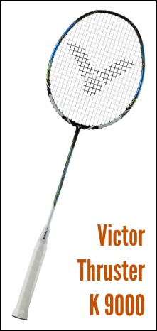 Victor Thruster K 9000 Badminton Racquet Review