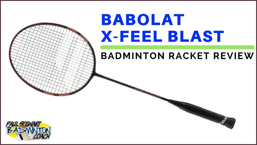 Babolat X-Feel Blast Badminton Racket