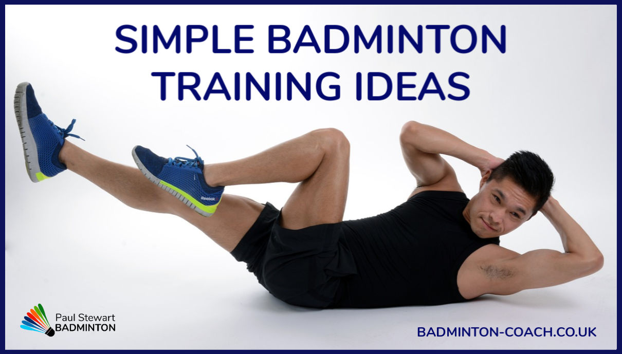 Simple Badminton Training Ideas