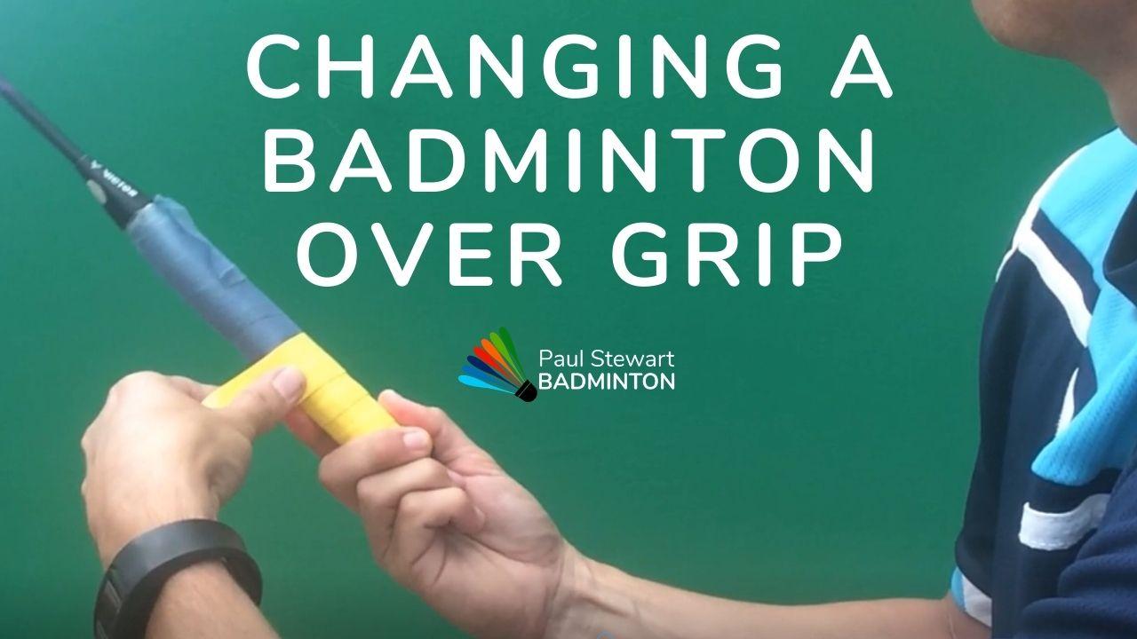 changing badminton over-grip