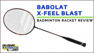 Babolat X Feel Blast Badminton Racket
