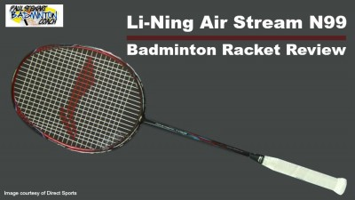 Li-Ning Airstream N99 Badminton Racket