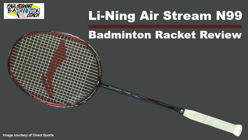 Li-Ning Airstream N99 Badminton Racket