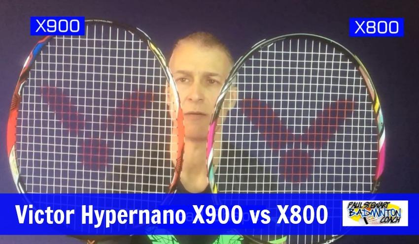 Victor Hypernano X900 vs X800 badminton Rackets