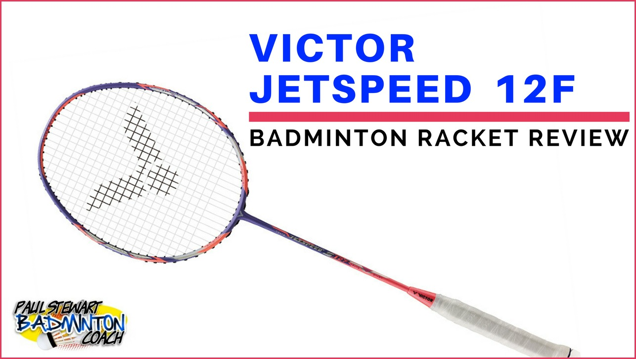 Victor Jetspeed 12F Badminton Racket