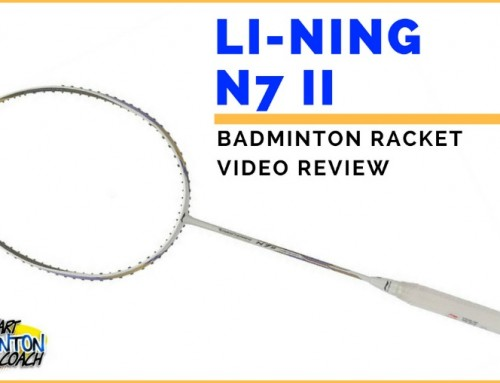 Li-Ning N7II Badminton Racket Written Review