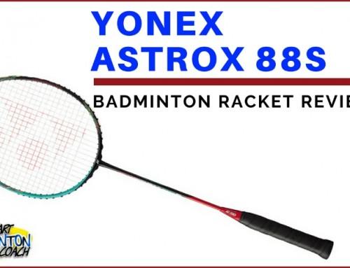 Yonex Astrox 88S Badminton Racket Review