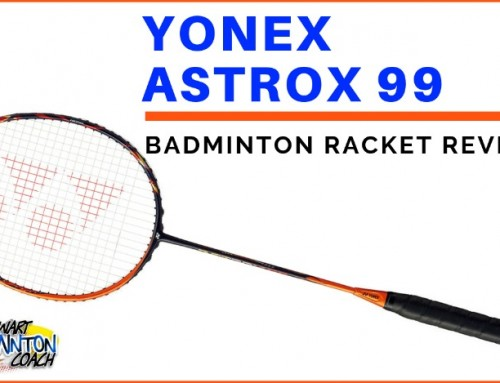 Yonex Astrox 99 Badminton Racket Review