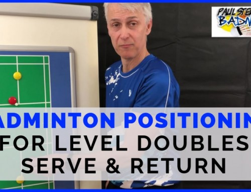 Badminton Positioning for Level Doubles Serve & Return