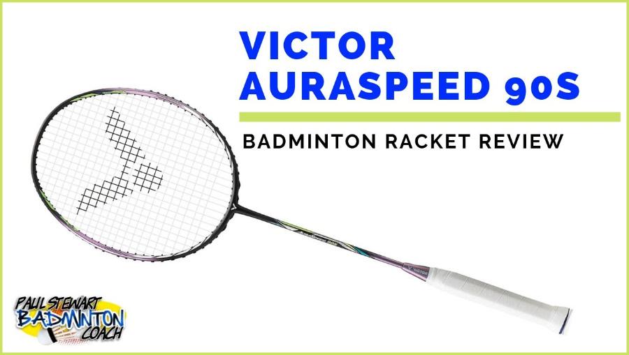Victor Auraspeed 90S Badminton Racket