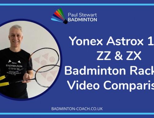 Yonex Astrox 100 ZZ & ZX Badminton Racket Video Comparison