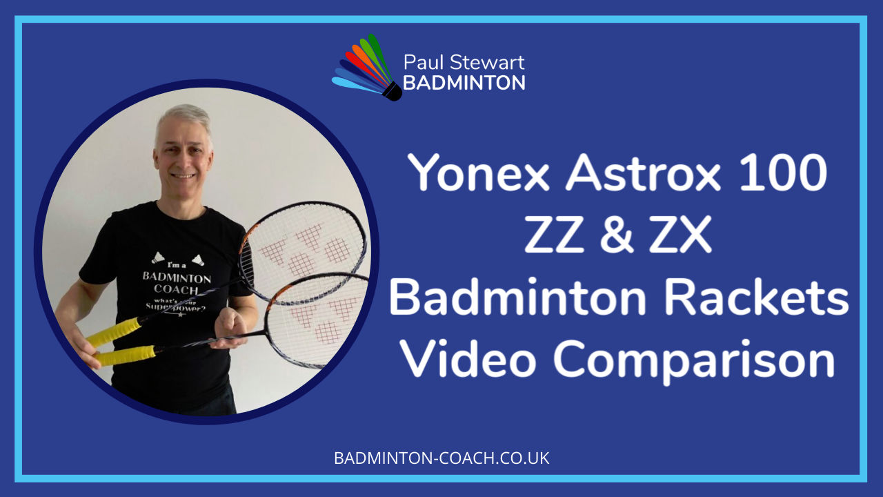 Yonex Astrox 100 ZZ & ZX Video Comparison