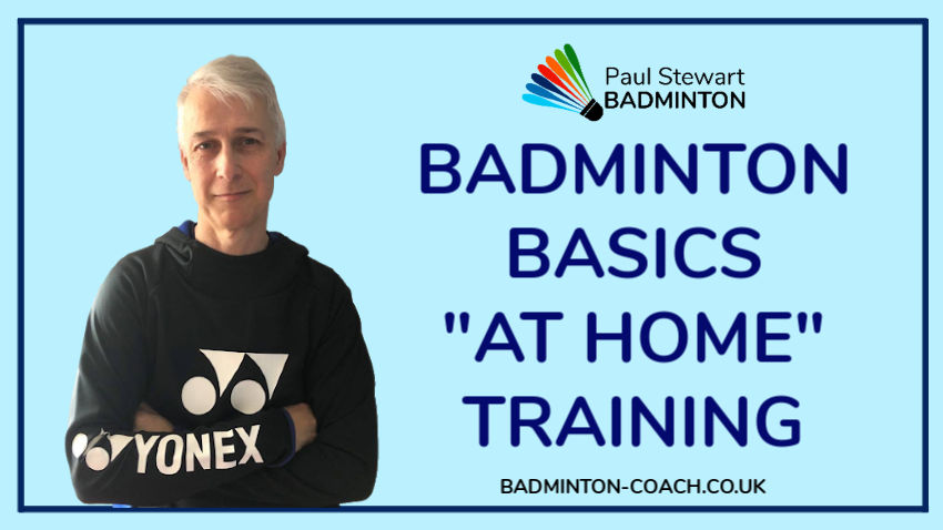 Badminton Basics - At Home Training