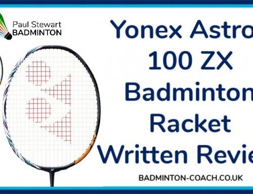 Yonex Astrox 100 ZX Badminton Racket Review