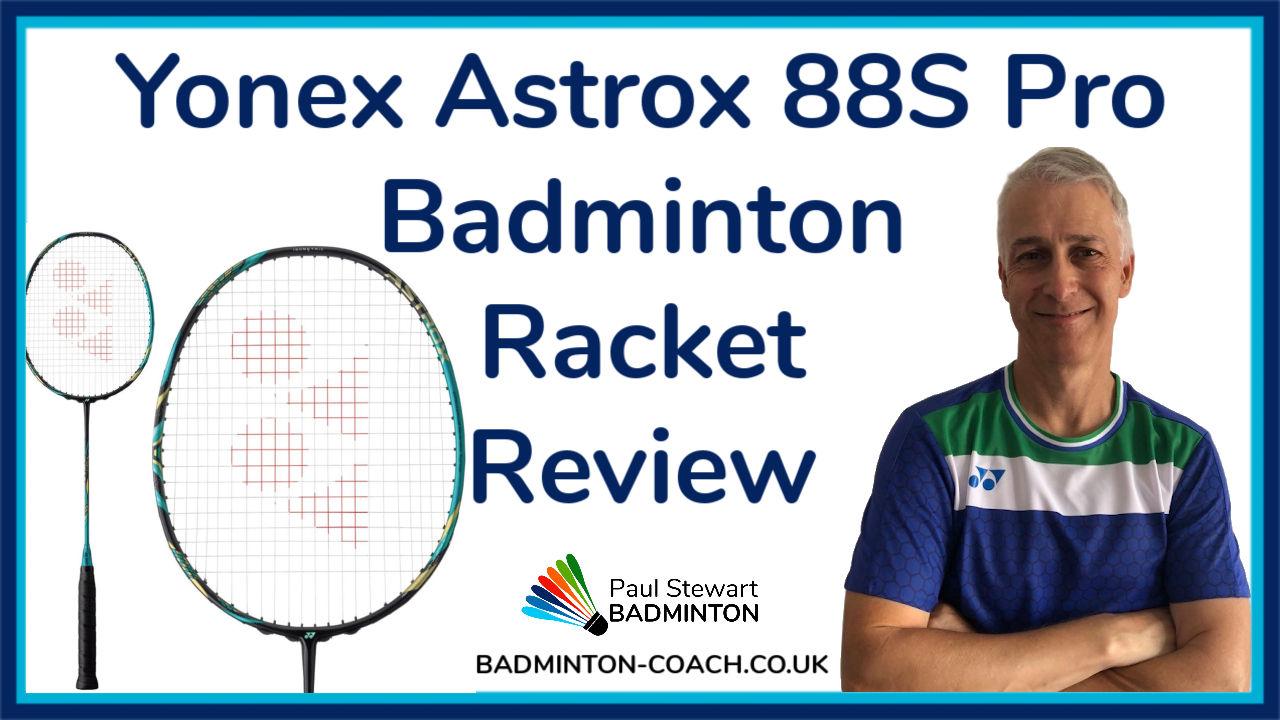 Yonex Astrox 88S Pro Badminton Racket Review
